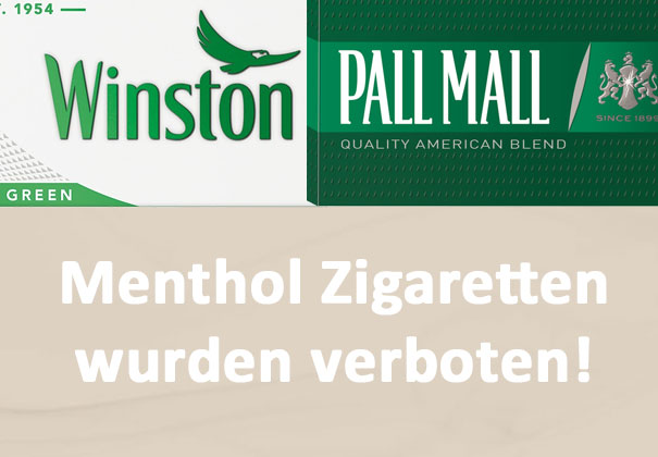 Menthol Zigaretten wurden verboten